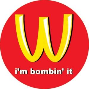 409, I'm Bombin it