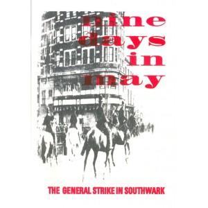 Nine Days in May The General Strike in Southwark