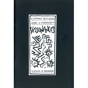 Dissonances, Alfredo M. Bonanno