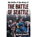 """The Battle of the Story of the """"Battle of Seattle"""""""