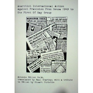 Anarchist International Action Against Francoism From Genoa 1949 to The First Of May Group