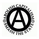 9, Abolish Capitalism, Smash the State