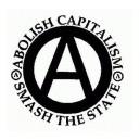 9, Abolish Capitalism, Smash the State