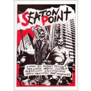 Seaton Point, A novel by Curtis, Dellar et al