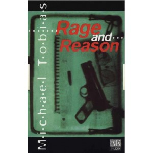 Rage and Reason by Michael Tobias