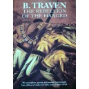 The Rebellion of the Hanged, B Traven